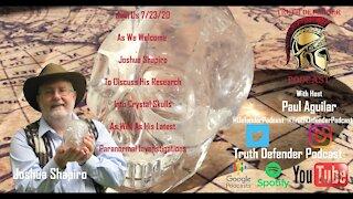 Episode 8: W/ Guest Joshua Shapiro (Crystal Skulls) Pt. 2