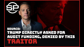 Source: Trump Directly Asked For Audit Funding, DENIED by This Traitor