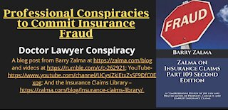 Professional Conspiracies to Commit Insurance Fraud
