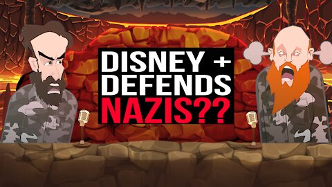DISNEY+ DEFENDS NAZIS???   BUER BITS  