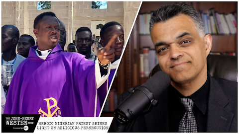 Heroic Nigerian priest shines light on religious persecution from Boko Haram