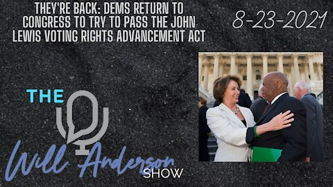They're Back: Dems Return To Congress To Try To Pass The John Lewis Voting Rights Advancement Act