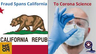 Fraud Spans California to Corona Science