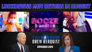 Biden Considering Lockdowns In Early August, Surgeon General: Wear Masks At Home w/ Kids | Ep 224
