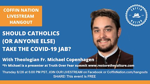 Should Catholics (or anyone) take the Covid jab?