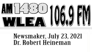 Wlea Newsmaker, July 23, 2021, Dr. Robert Heineman