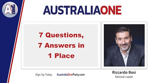AustraliaOne Party - 7 Questions, 7 Answers in 1 Place