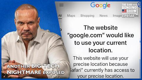 Ep. 1568 Another Big Tech Nightmare Exposed - The Dan Bongino Show