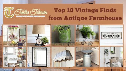 Teelie Turner | Top 10 Vintage Finds from Antique Farmhouse