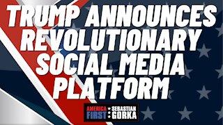 Sebastian Gorka FULL SHOW: Trump announces revolutionary social media platform