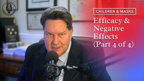 Children & Masks; Efficacy & Negative Effects (Part 4 of 4) - Ep. 14