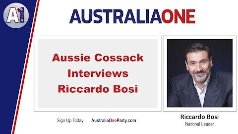 AustraliaOne Party - Aussie Cossack Interviews Riccardo Bosi