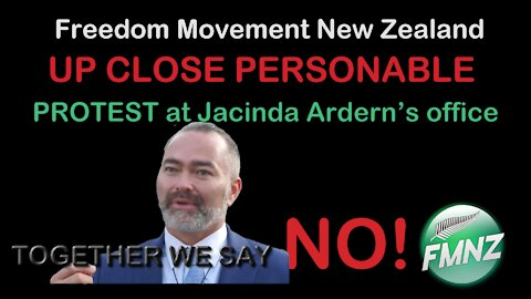2021 JUL 15 We Face Annihilation Billy TK UP CLOSE AND PERSONABLE protest at Jacinda Ardern's office