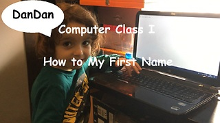 Computer Class I - How to: My First Name