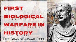 FIRST BIOLOGICAL WARFARE IN HISTORY