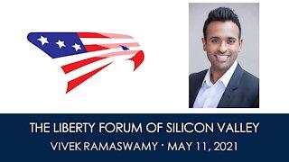 Vivek Ramaswamy ~ The Liberty Forum ~ 5-11-2021