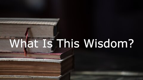July 11, 2021 - Mark 6:1-6 What Is This Wisdom?