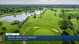 Aurora starts reopening golf courses today