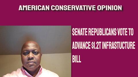 Senate Republicans vote to advance $1.2T Infrastructure Bill