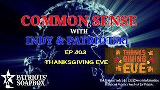 Ep. 404 Thanksgiving Eve - The Common Sense Show