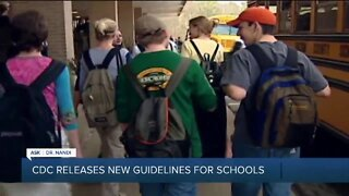 CDC releases new guidelines for schools