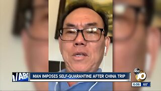 Man imposes self-quarantine after China trip