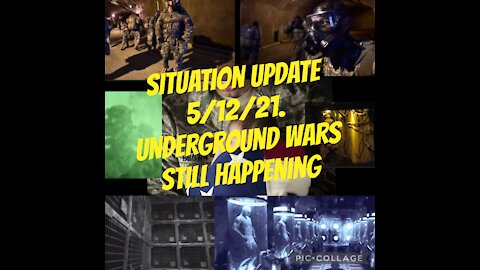 SITUATION REPORT 5/12/21