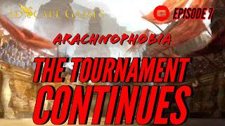 DND - Arachnophobia - Episode 7 - The Tournament Continues