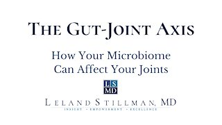The Gut-Joint Axis: How Your Microbiome Can Impact Your Joint Health