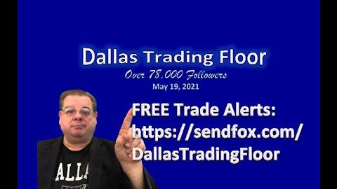 Dallas Trading Floor Live - May 18, 2021