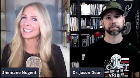 My Interview w/Dr. Jason Dean - Politics, vaccines and aliens!