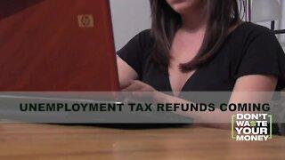 Unemployment Benefits Tax Refund