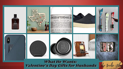 The Teelie Blog | What He Wants: Valentine's Day Gifts for Husbands | Teelie Turner
