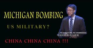 MICHIGAN BOMBING! BANS...CHINA CHINA CHINA!!!
