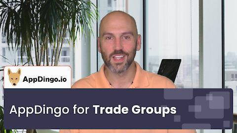 How AppDingo Can Benefit Your Trade Group | AppDingo
