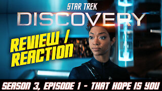 Star Trek Discovery, Season 3, Episode 1, First Reaction & Review