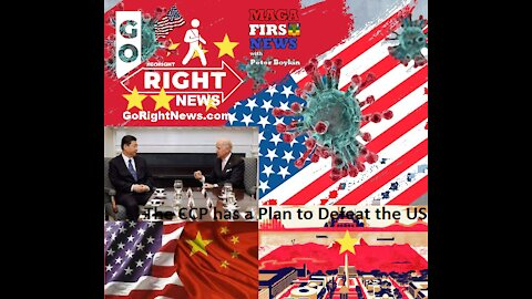The CCP has a Plan to Defeat the USA #GoRightNews