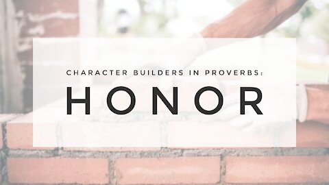 2.24.21 Wednesday Lesson - HONOR