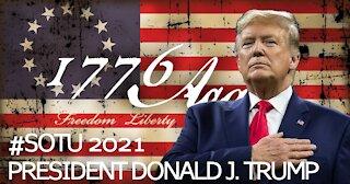 SOTU 2021: President Donald J. Trump