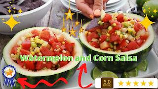 Watermelon and Corn Salsa Recipe - Easy and Delicious