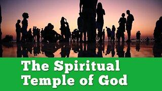 The Spiritual Temple of God - Haggai's Message