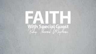 Faith | Special Guest - Thomas Maphosa