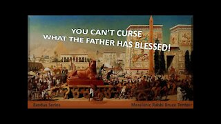 You Can't Curse What The Father Has Blessed