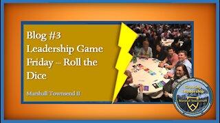 MT2 Growing Leadership Blog #3 - Leadership Game Night