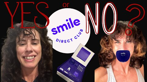Episode 24- Is Smile Direct Club A Scam