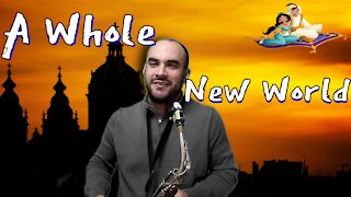 A Whole New World / Saxophone Cover