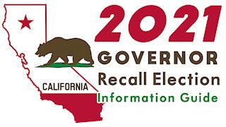 2021 Governor Newsom Recall Election Information Guide