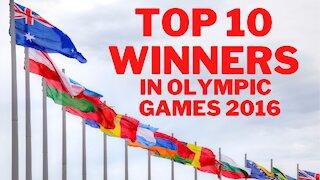 Top 10 winners in olympic games 2016
