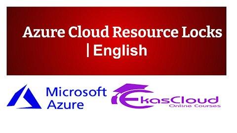 #Azure Cloud Resource Locks   Ekascloud   English