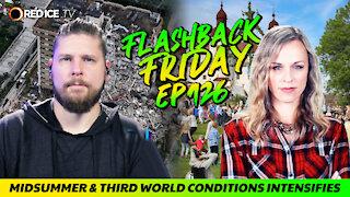 Midsummer & Third World Conditions Intensifies - FF Ep126